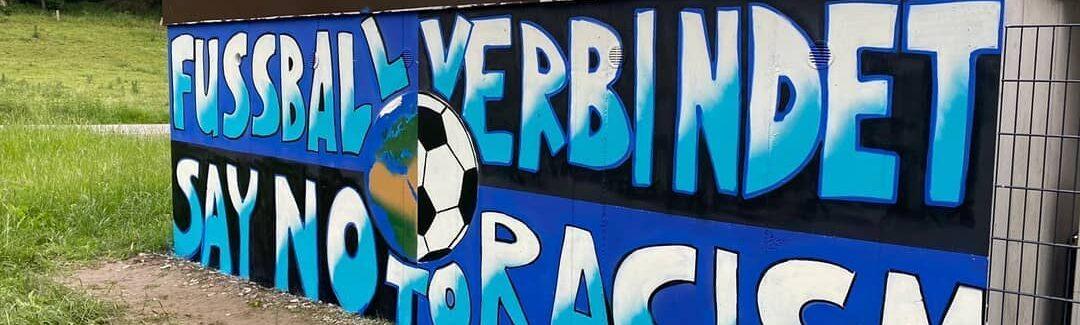 Fussball verbindet – Say no to racism